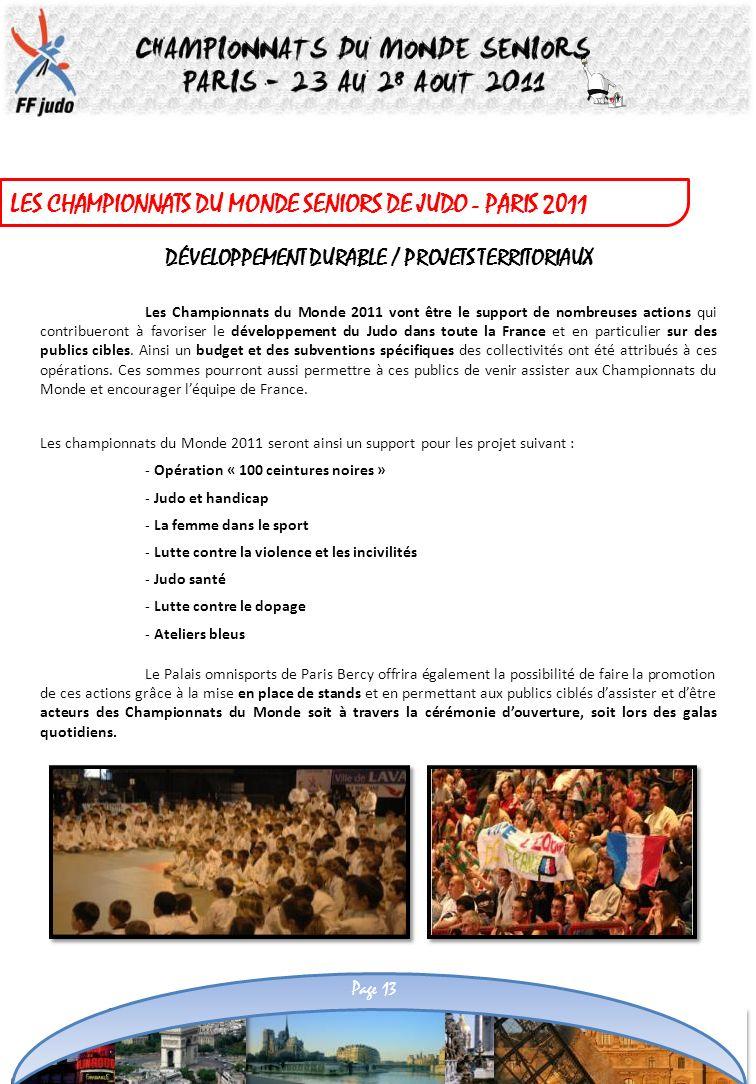 LES CHAMPIONNATS DU MONDE SENIORS DE JUDO - PARIS 2011 DÉVELOPPEMENT DURABLE / PROJETS TERRITORIAUX Le Palais omnisports de Paris Bercy offrira égalem