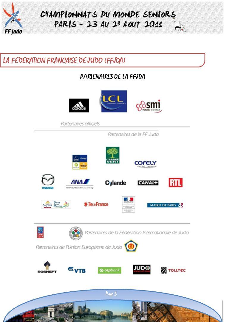 PARTENAIRES DE LA FFJDA Page 5 LA FEDERATION FRANCAISE DE JUDO (FFJDA)