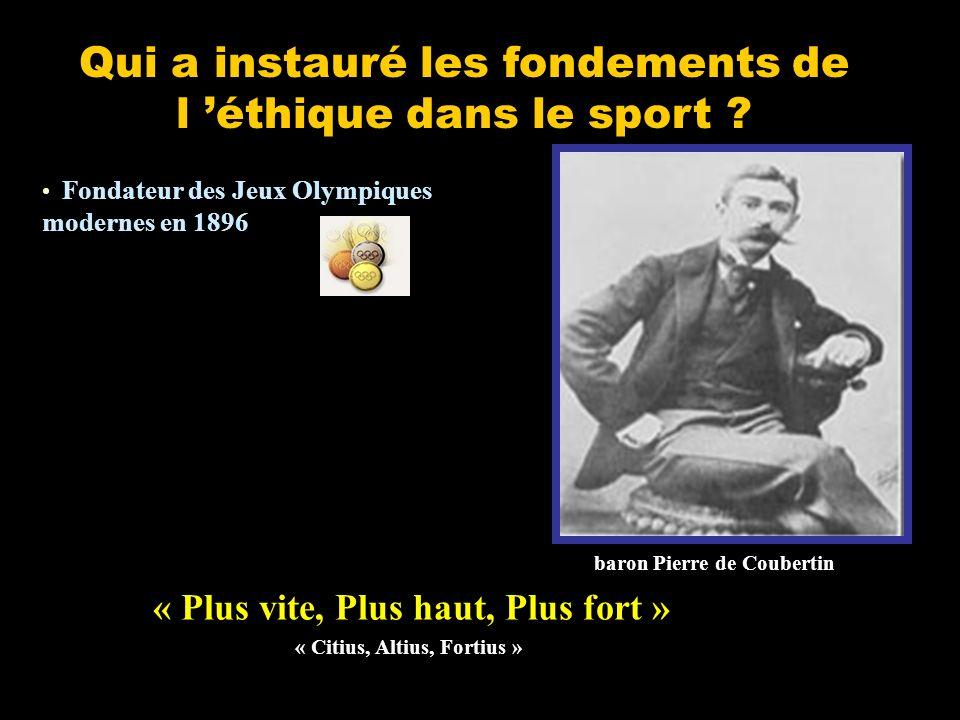 Qui a instauré les fondements de l éthique dans le sport .