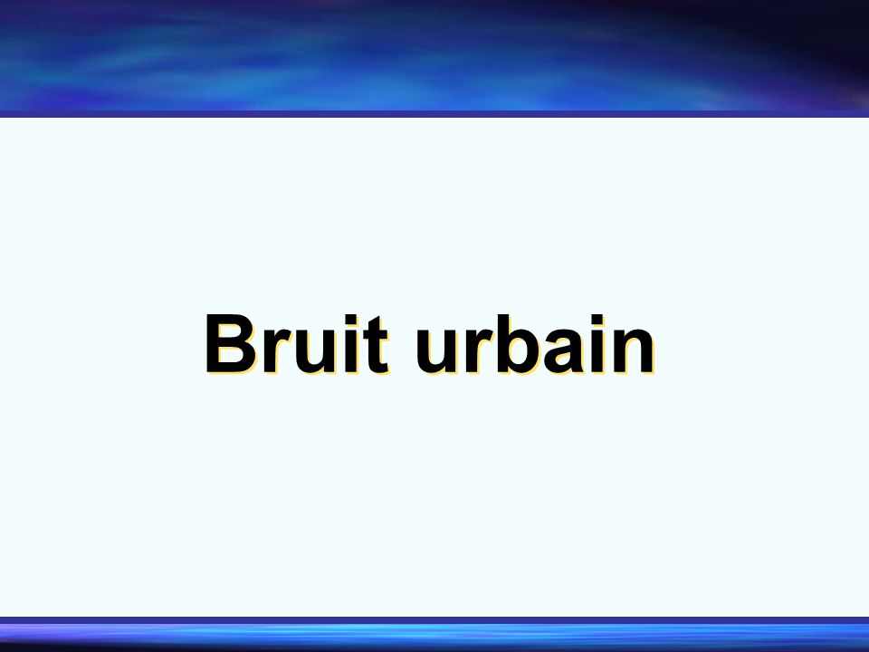 Bruit urbain