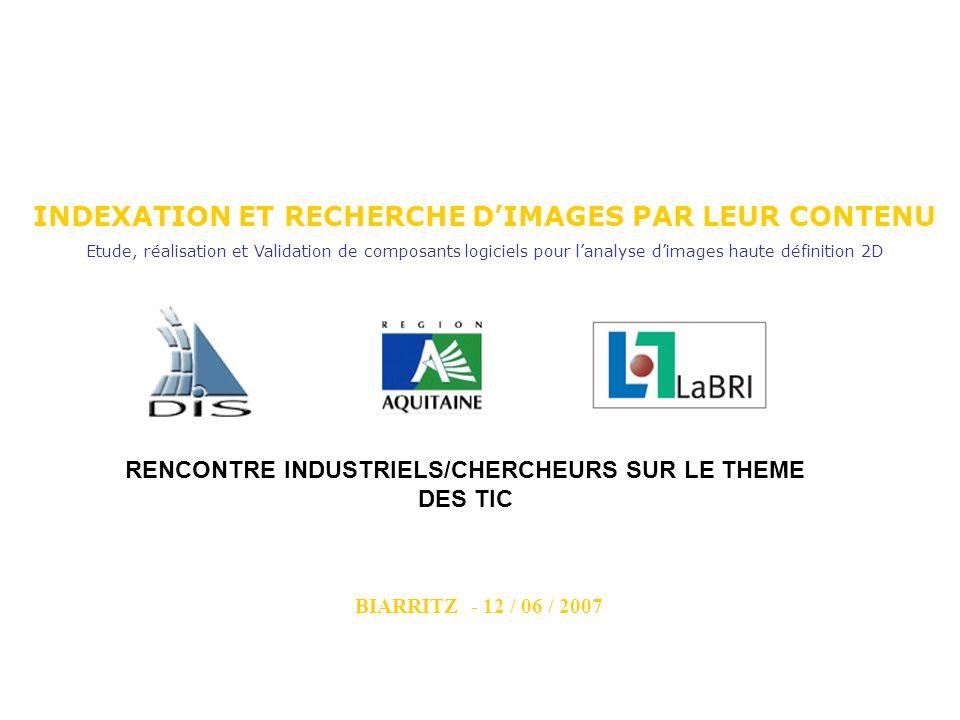 Laboratoire Bordelais de Recherche en Informatique CNRS – UNIVERSITÉ BORDEAUX I & 2 – ENSEIRB 12 juin 2007 Rencontres Industriels-Chercheurs TIC LABRI-BeTomorrow 3.
