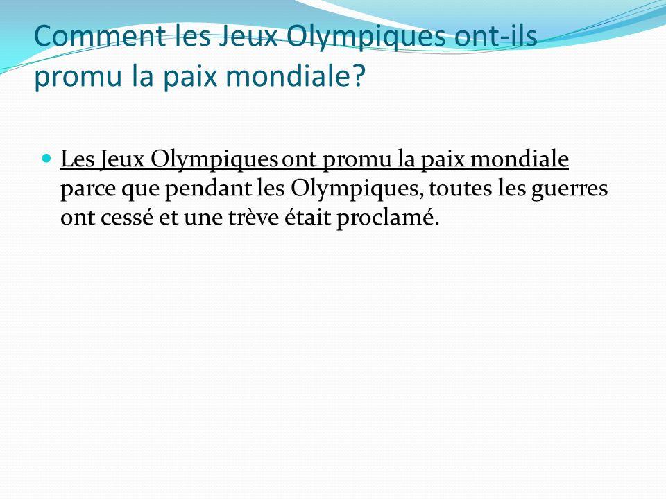Comment les Jeux Olympiques ont-ils promu la paix mondiale.