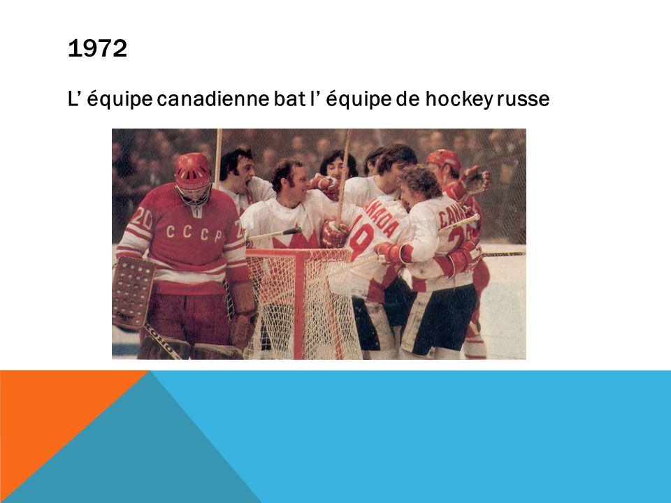 1972 L équipe canadienne bat l équipe de hockey russe