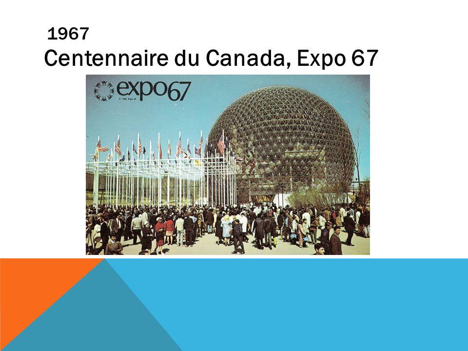 1967 Centennaire du Canada, Expo 67