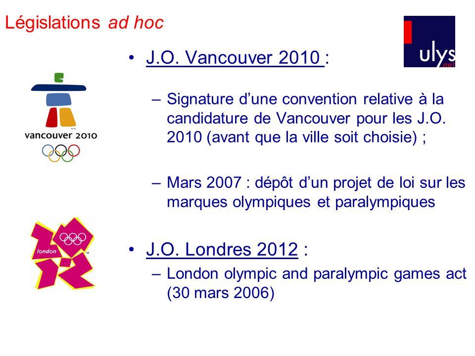 Législations ad hoc J.O. Vancouver 2010 : –Signature dune convention relative à la candidature de Vancouver pour les J.O. 2010 (avant que la ville soi