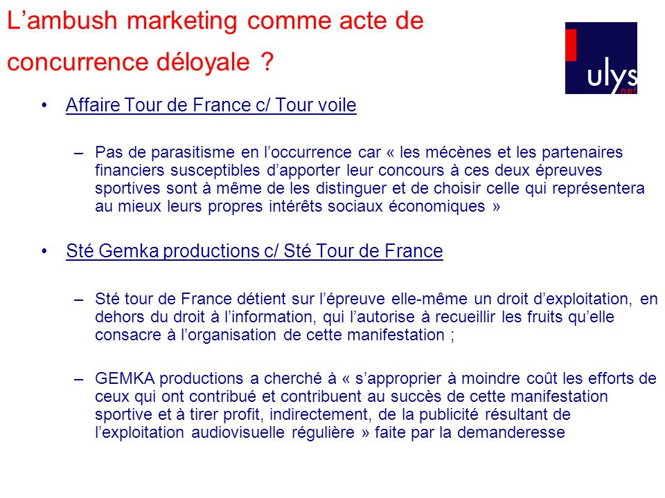 Lambush marketing comme acte de concurrence déloyale .