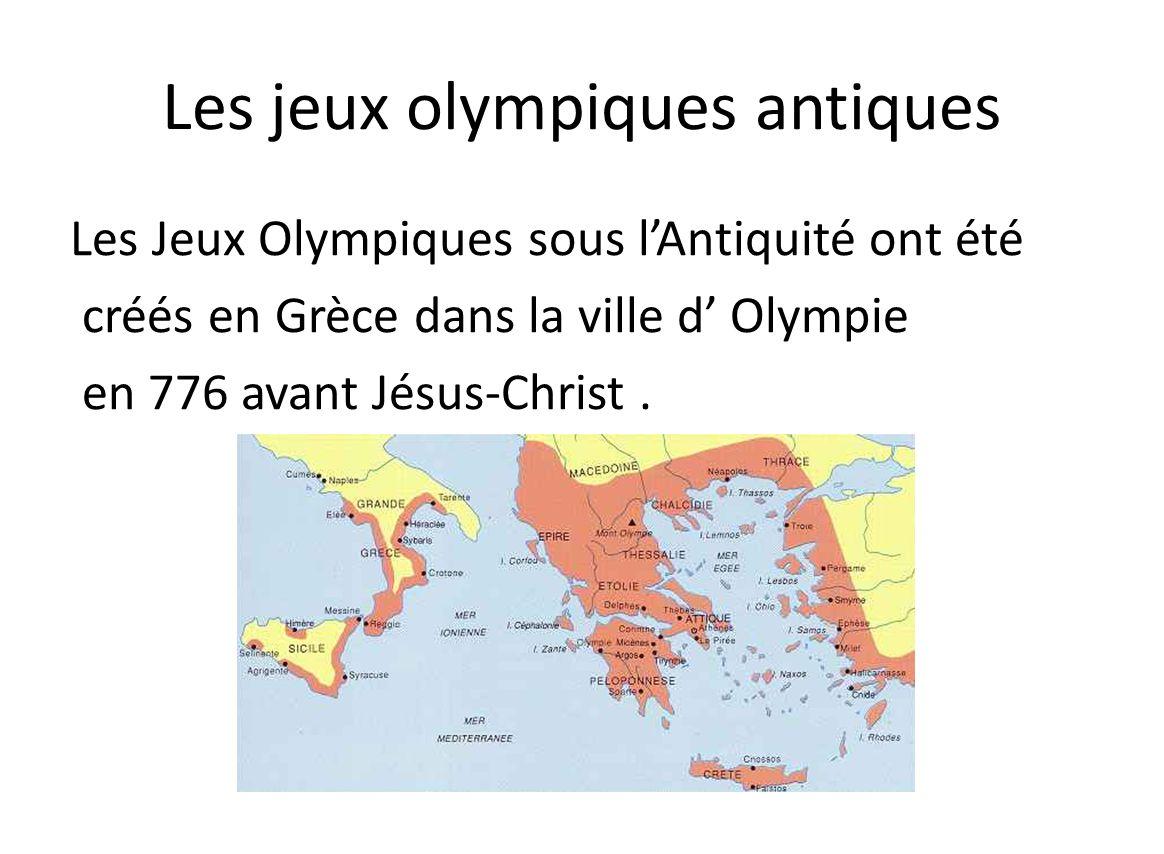 Les Jeux Olympiques étaient organisés tous les 4 ans dans le stade dOlympie.