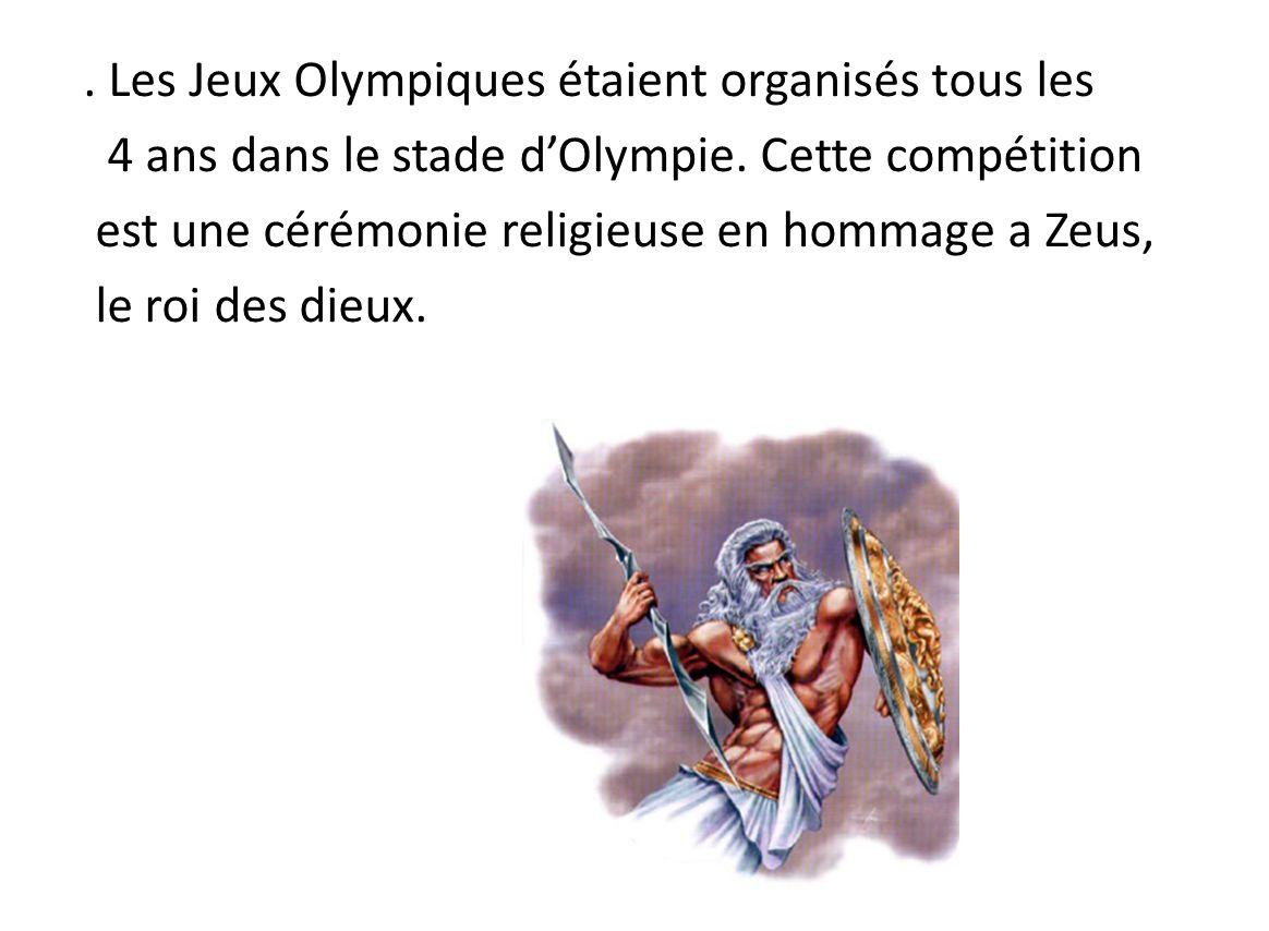 Les jeux olympiques réunissaient les grecs de toutes les cités, qui arrêtaient de faire la guerre pendant cette période.