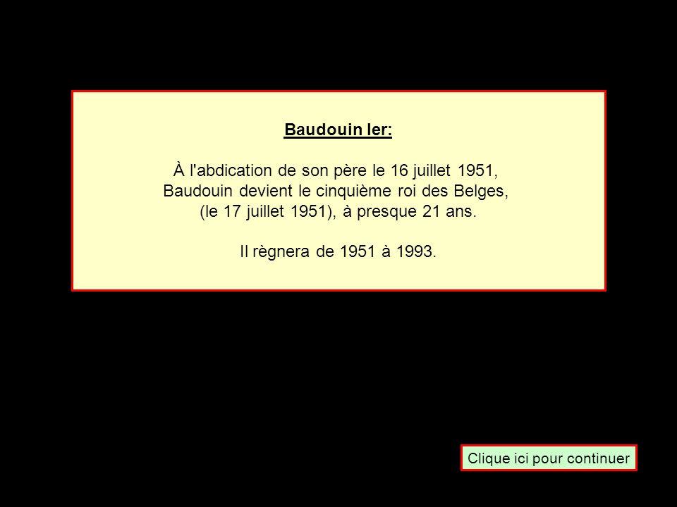 En 1951, le roi des Belges Baudouin 1 er monta sur le trône suite à. … La mort de son père Labdication De son père Un vote Du parlement Une consultati