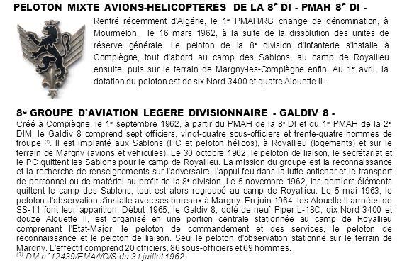 8 e GROUPE D'AVIATION LEGERE DIVISIONNAIRE - GALDIV 8 - Créé à Compiègne, le 1 er septembre 1962, à partir du PMAH de la 8 e DI et du 1 er PMAH de la
