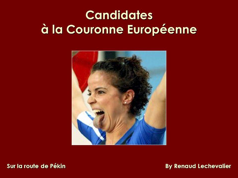 Candidates à la Couronne Européenne Sur la route de Pékin By Renaud Lechevalier