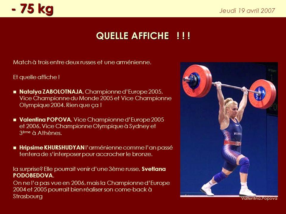 Match à trois entre deux russes et une arménienne. Et quelle affiche ! Natalya ZABOLOTNAJA, Championne dEurope 2005, Vice Championne du Monde 2005 et