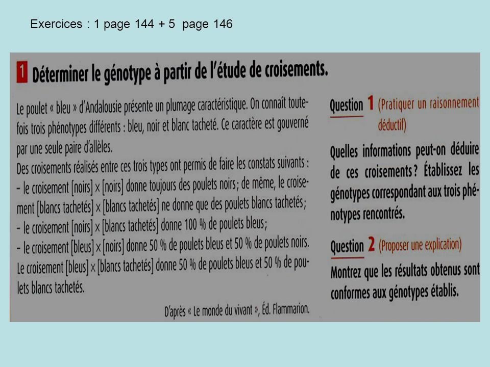 Exercices : 1 page 144 + 5 page 146