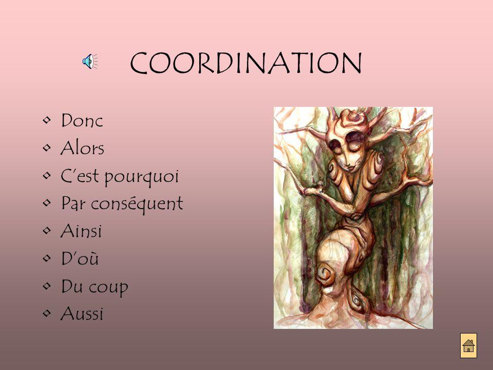 SUBORDINATION ET INTENSITÉ Verbe + TANT QUE / TELLEMENT QUE, SI / TELLEMENT + Adjectif ou Adverbe + QUE, TELLEMENT DE / TANT DE + Nom + QUE.