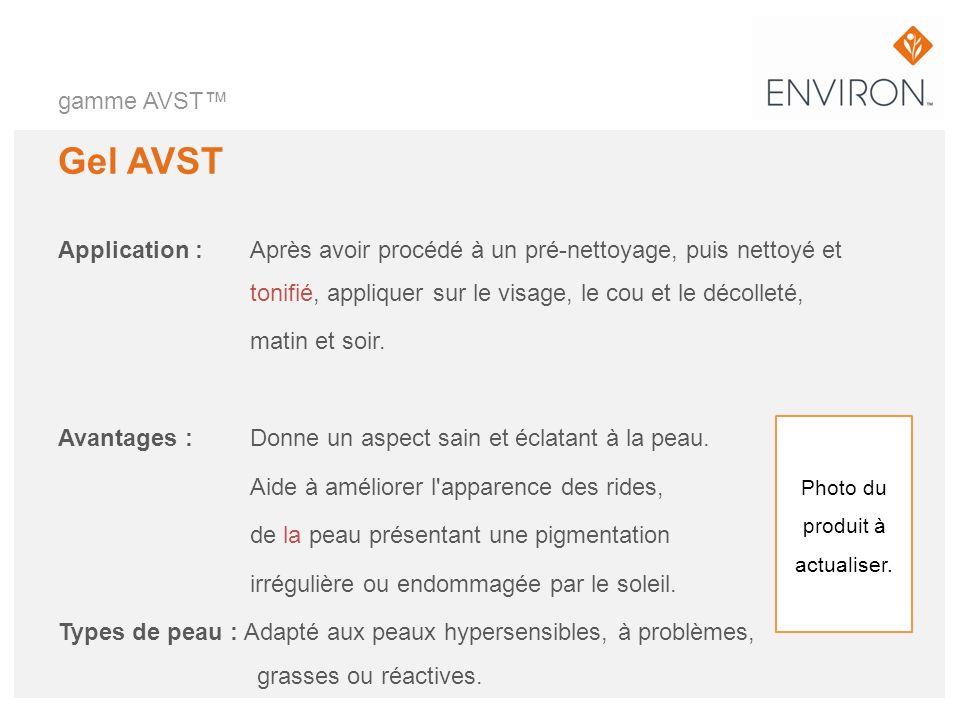 gamme AVST Gel AVST Application :Après avoir procédé à un pré-nettoyage, puis nettoyé et tonifié, appliquer sur le visage, le cou et le décolleté, mat