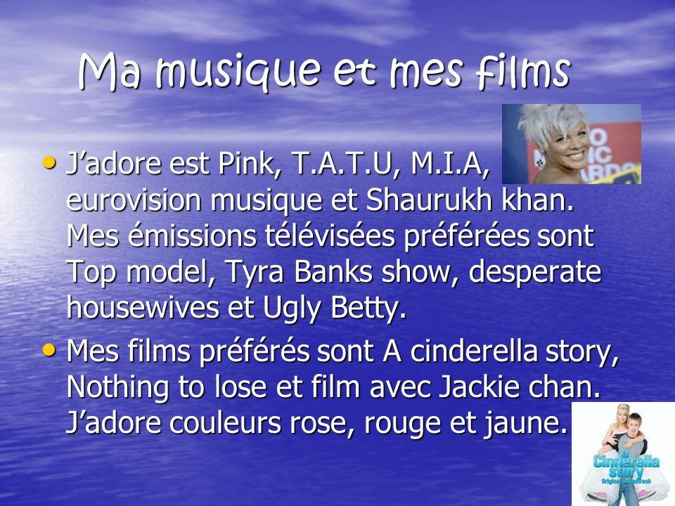 Ma musique et mes films Ma musique et mes films Jadore est Pink, T.A.T.U, M.I.A, eurovision musique et Shaurukh khan.