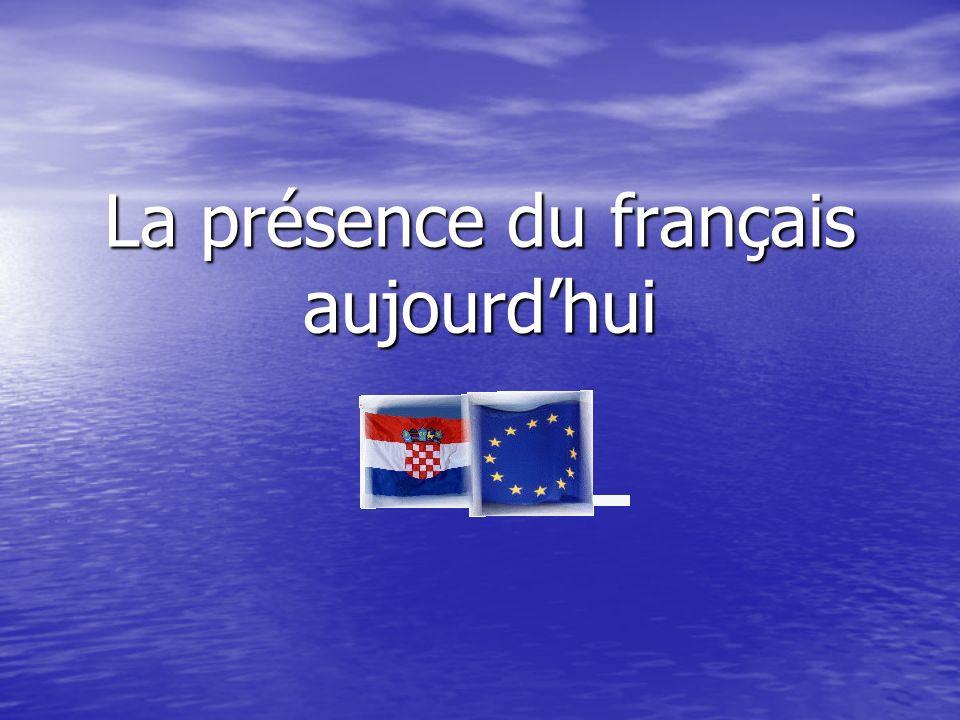 La présence du français aujourdhui