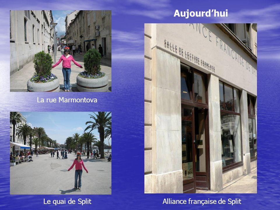 La rue Marmontova Le quai de Split Aujourdhui Alliance française de Split