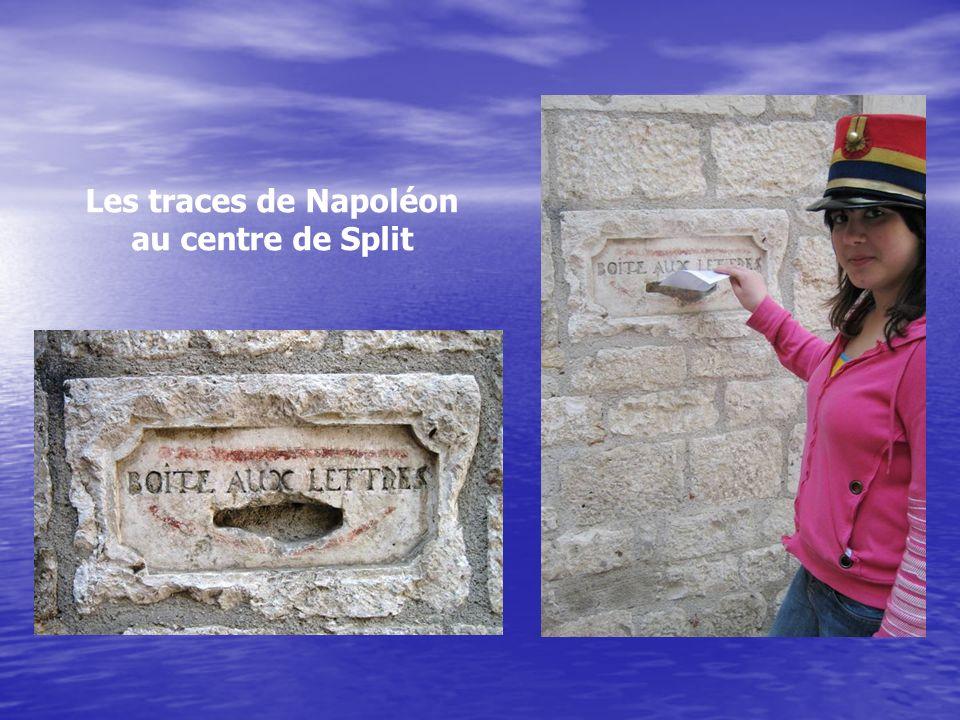 Les traces de Napoléon au centre de Split