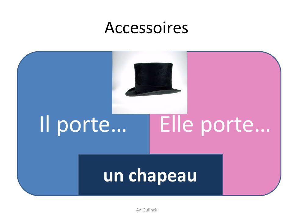 Accessoires Il porte…Elle porte… un chapeau An Gulinck