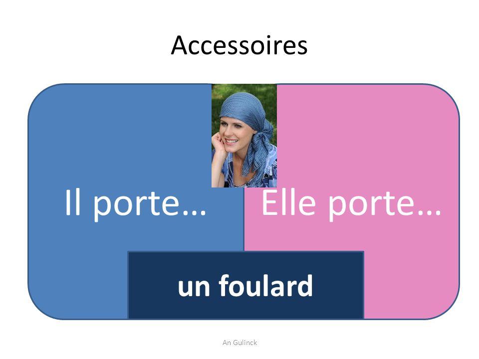 Accessoires Il porte…Elle porte… un foulard An Gulinck