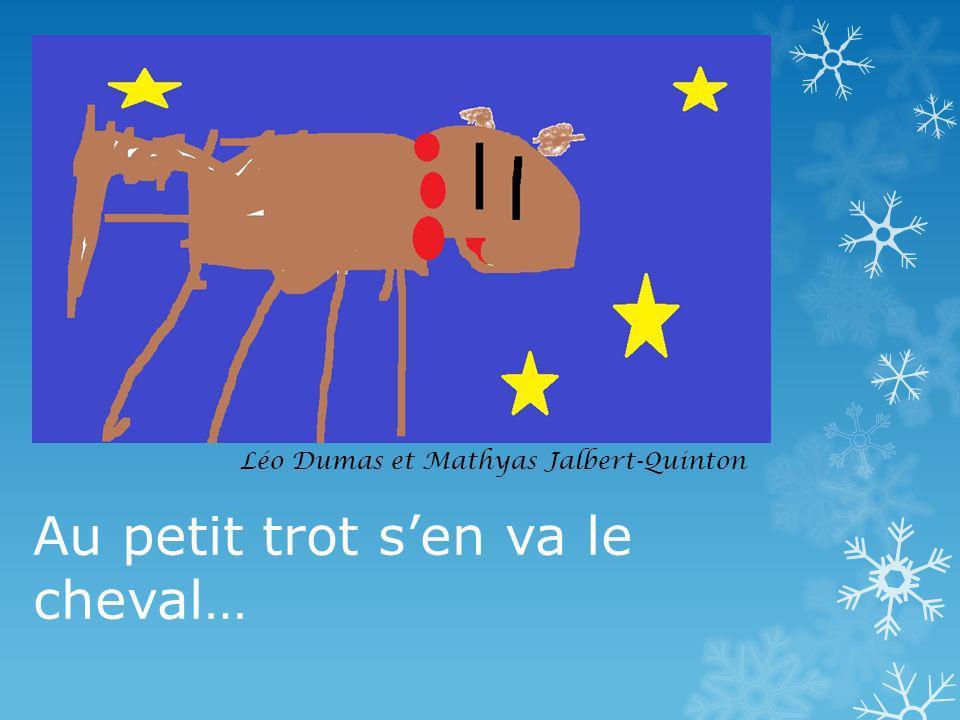 Au petit trot sen va le cheval… Léo Dumas et Mathyas Jalbert-Quinton