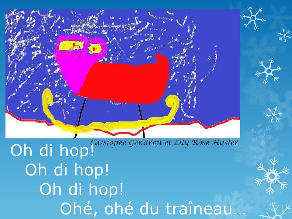 Oh di hop! Ohé, ohé du traîneau… Cassiopée Gendron et Lily-Rose Husler