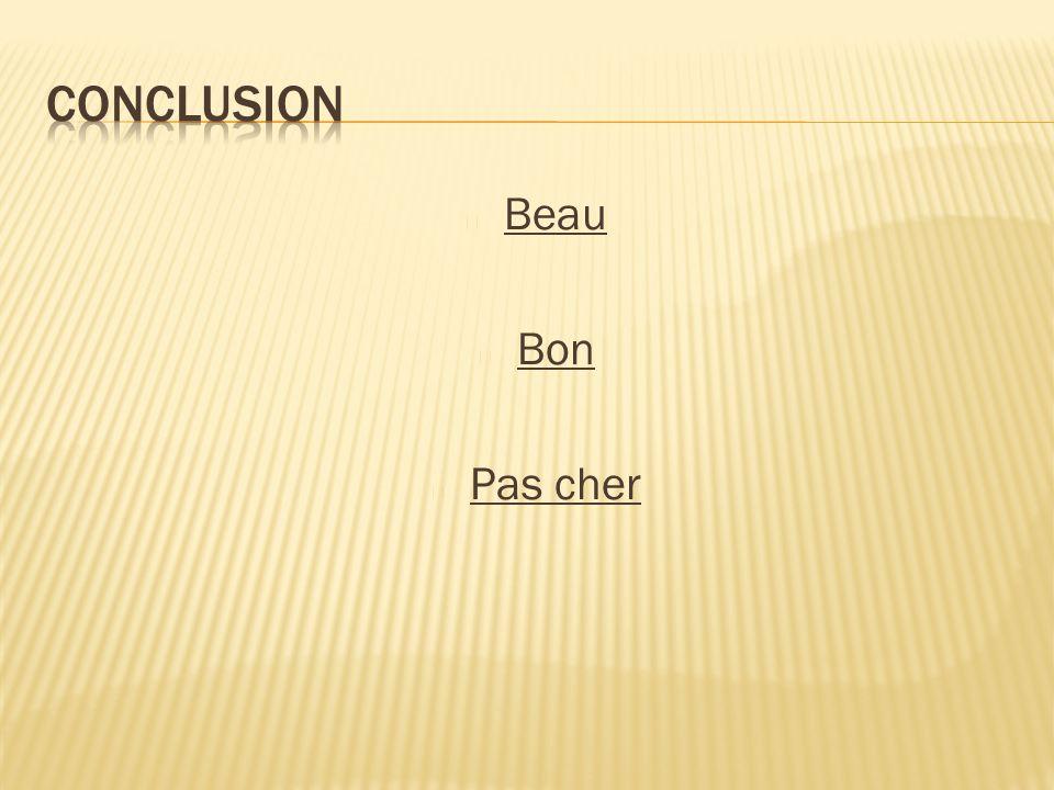 Beau Bon Pas cher