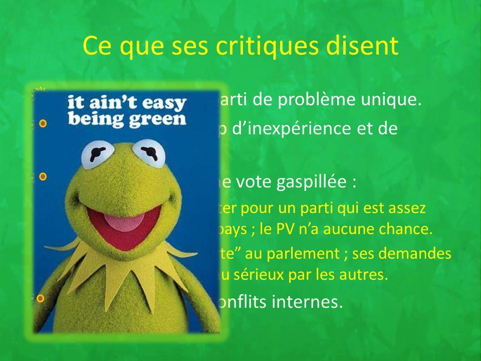Le Parti Vert est un parti de problème unique.