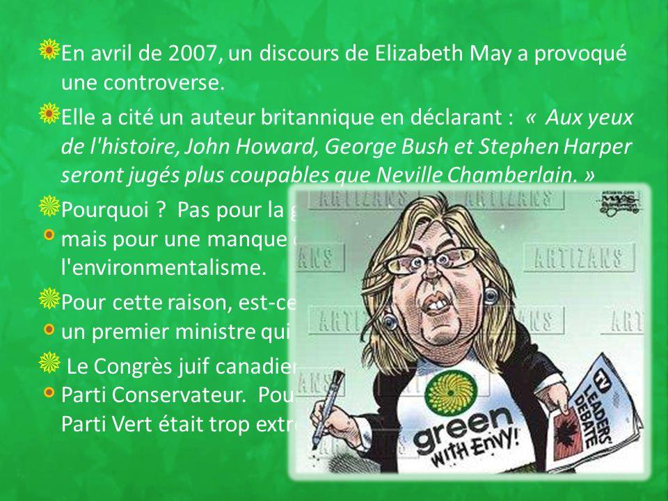 En avril de 2007, un discours de Elizabeth May a provoqué une controverse.