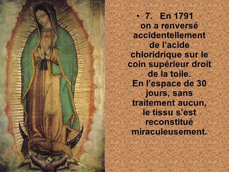 7. En 1791 on a renversé accidentellement de lacide chloridrique sur le coin supérieur droit de la toile. En lespace de 30 jours, sans traitement aucu