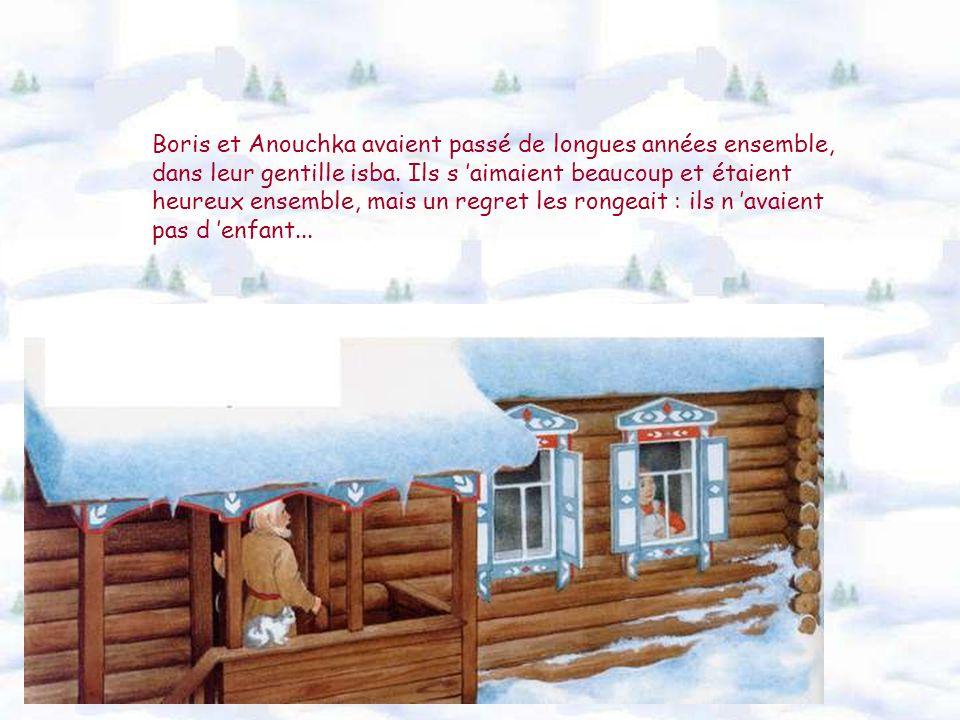 Boris et Anouchka avaient passé de longues années ensemble, dans leur gentille isba.