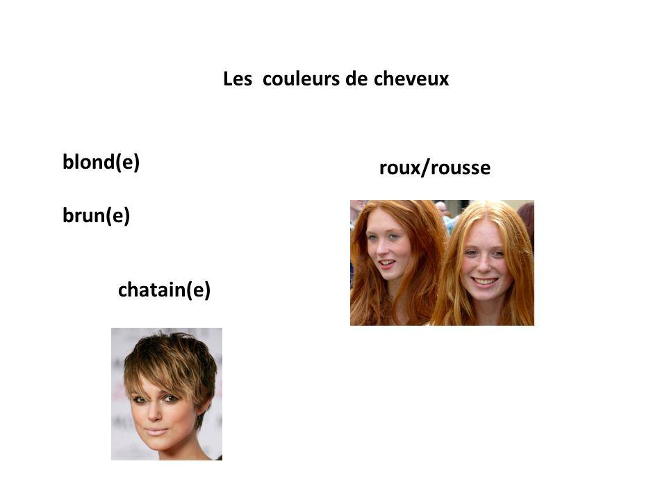 Les couleurs de cheveux blond(e) brun(e) roux/rousse chatain(e)