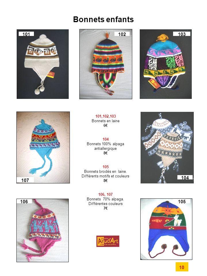 Bonnets enfants 101,102,103 Bonnets en laine 6 104 Bonnets 100% alpaga antiallergique 8 105 Bonnets brodés en laine.