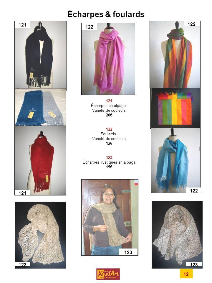 Écharpes & foulards 121 Écharpes en alpaga.Variété de couleurs 20 122 Foulards.