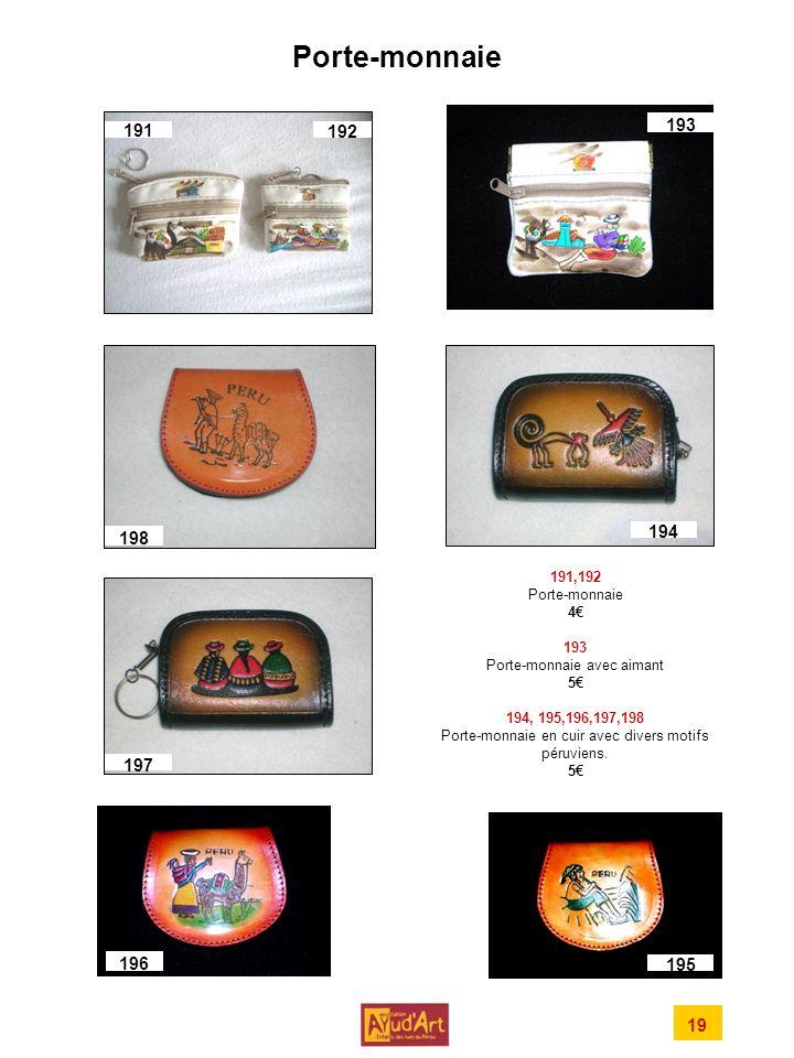 Porte-monnaie 191,192 Porte-monnaie 4 193 Porte-monnaie avec aimant 5 194, 195,196,197,198 Porte-monnaie en cuir avec divers motifs péruviens.