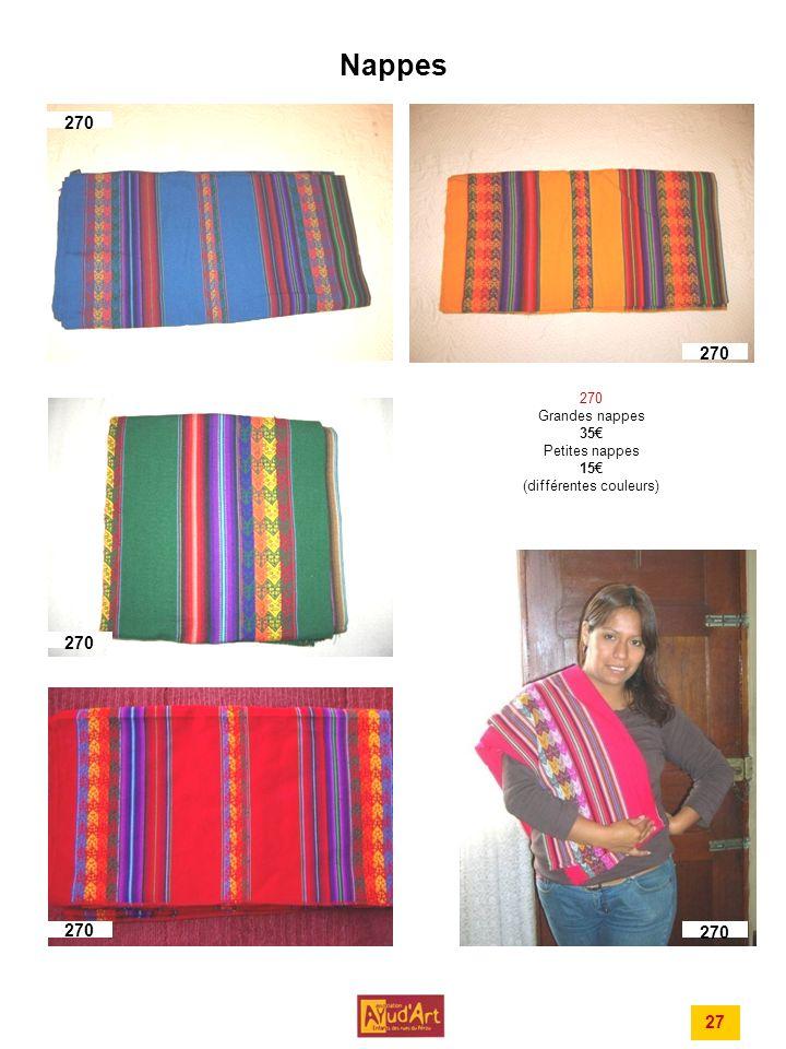 Nappes 270 Grandes nappes 35 Petites nappes 15 (différentes couleurs) 27 270