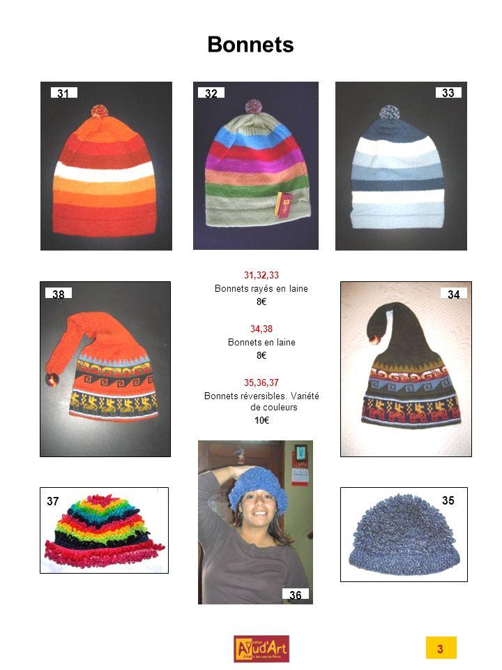 Bonnets 31,32,33 Bonnets rayés en laine 8 34,38 Bonnets en laine 8 35,36,37 Bonnets réversibles.