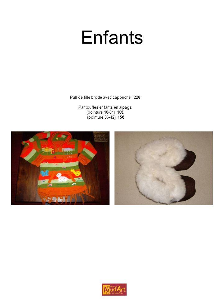Enfants Pull de fille brodé avec capouche 22 Pantoufles enfants en alpaga (pointure 18-34) 10 (pointure 36-42) 15