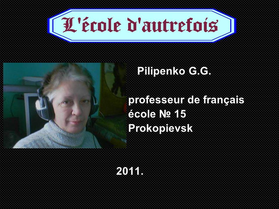 Pilipenko G.G. professeur de français école 15 Prokopievsk 2011.