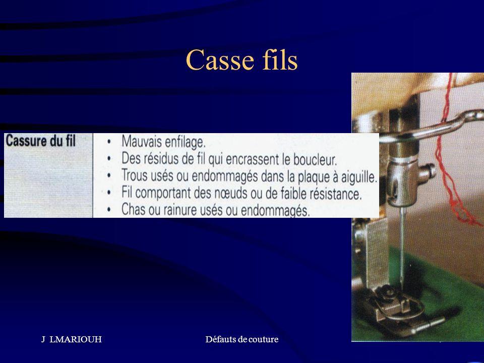 J LMARIOUHDéfauts de couture7 Casse fils