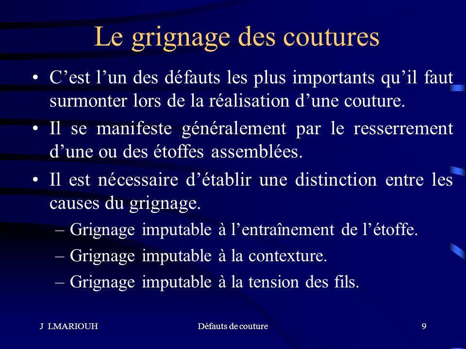 J LMARIOUHDéfauts de couture10 Grignage