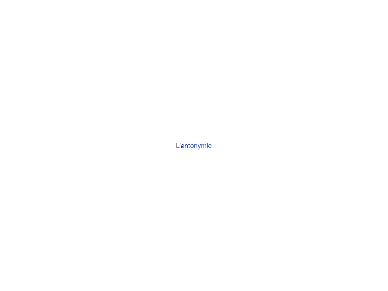Lantonymie comme co-hyponymie binaire être animé adulte enfant