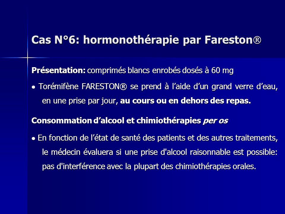 Présentation: comprimés blancs enrobés dosés à 60 mg Torémifène FARESTON® se prend à laide dun grand verre deau, en une prise par jour, au cours ou en
