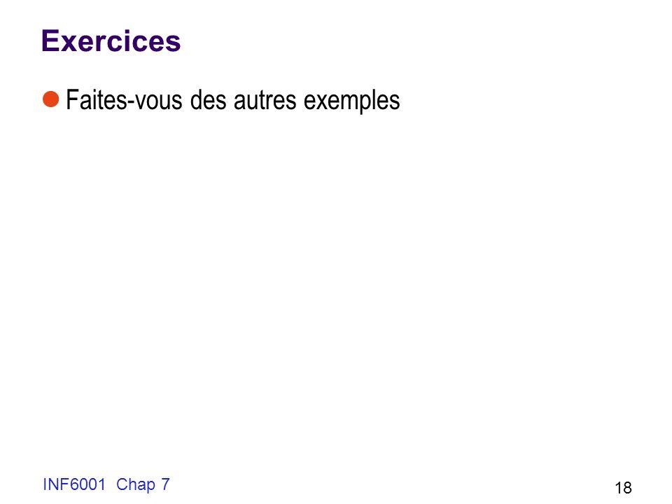 Exercices Faites-vous des autres exemples INF6001 Chap 7 18