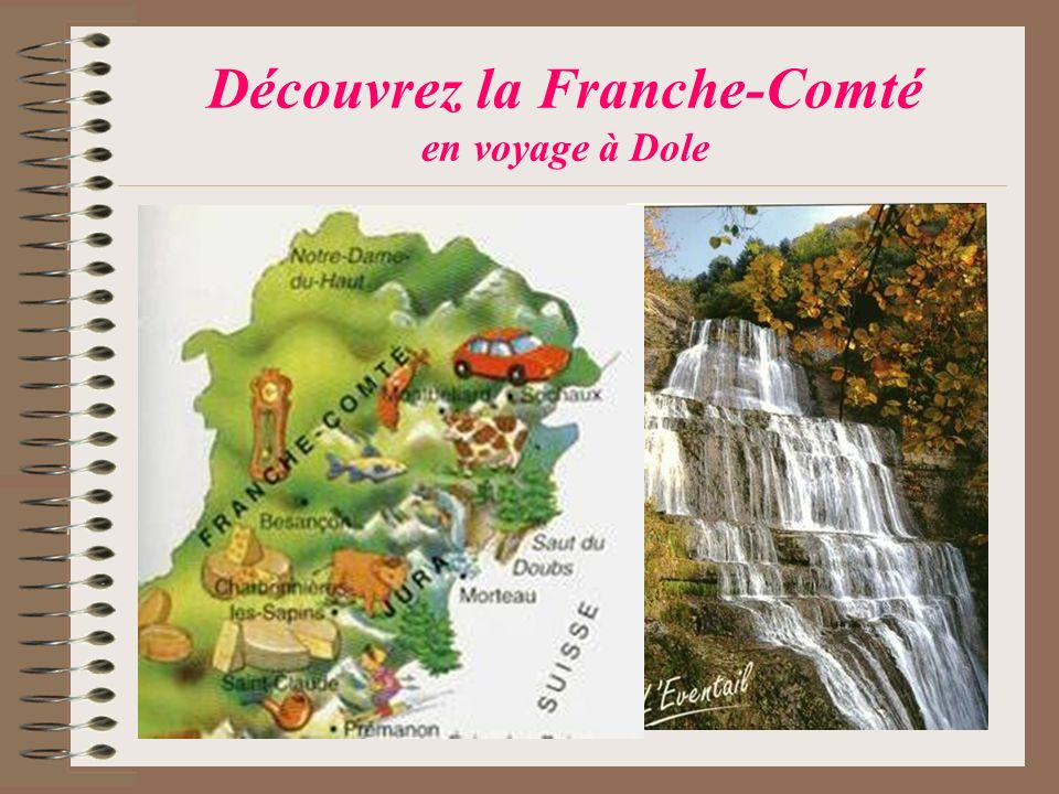 la Franche-Comté Territoire: 16 202 km² Population: 1 097 300 habitants Préfecture de région: Besançon (123000 habitants) Départements: Le Doubs Le Jura La Haute-Saône Le Territoire de Belfort