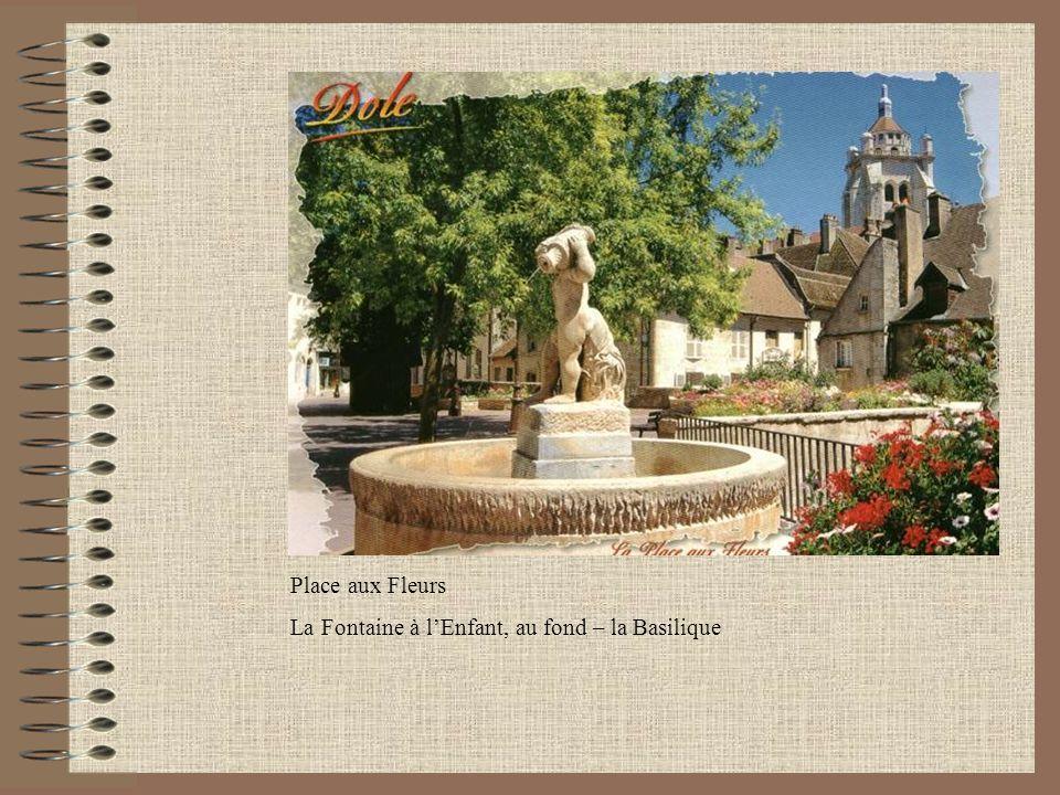 Place aux Fleurs La Fontaine à lEnfant, au fond – la Basilique