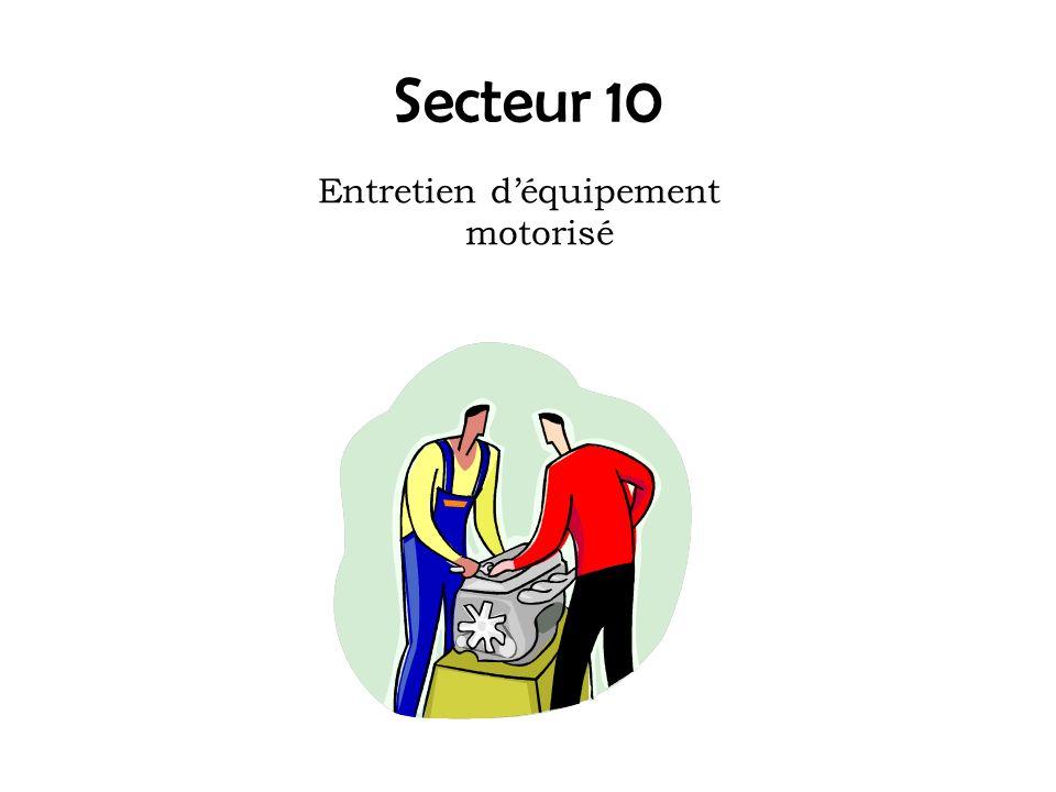Secteur 10 Entretien déquipement motorisé