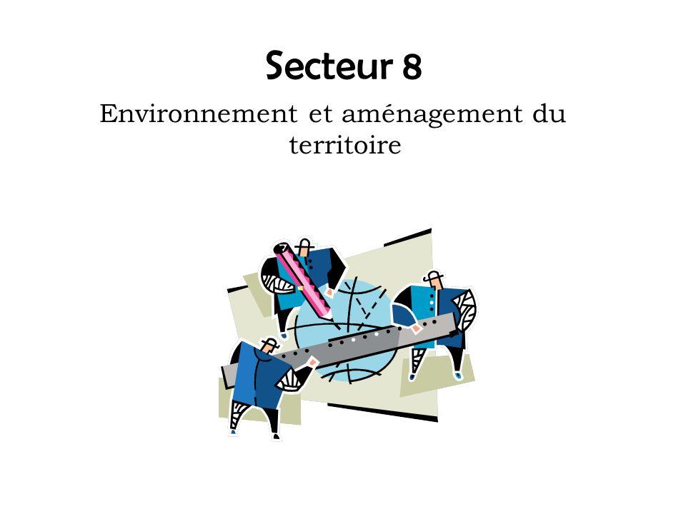 Secteur 8 Environnement et aménagement du territoire