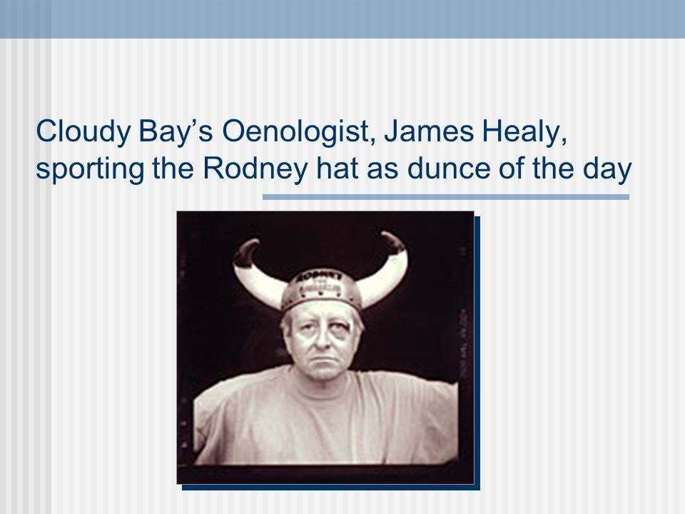 Cloudy Bays Oenologist, James Healy, sporting the Rodney hat as dunce of the day
